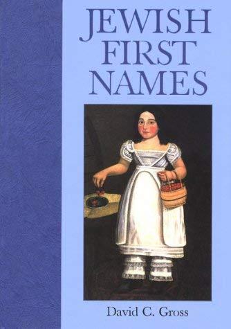Jewish First Names 9780781807272