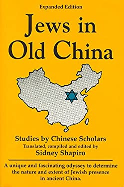 Jews in Old China: Studies by Chinese Scholars 9780781808330