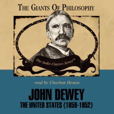 John Dewey: The United States (1859-1952) 9780786169351