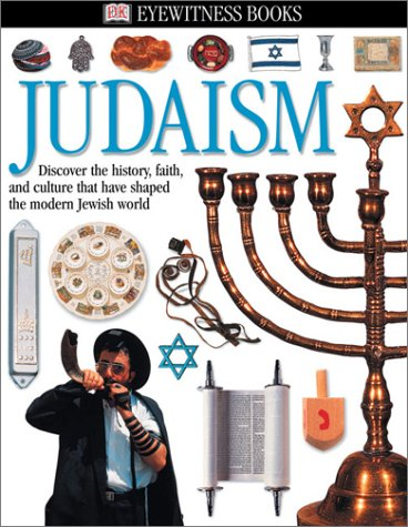 Judaism: Discover the History, Faith, and Culture That Have Shaped the Modern Jewish World 9780789492401