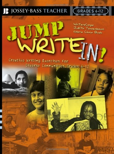 Jump Write In!: Creative Writing Exercises for Diverse Communities, Grades 6-12 9780787977771