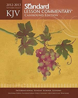 KJV Standard Lesson Commentary Casebound Edition 2012-2013 9780784735442