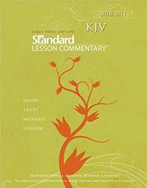 KJV Standard Lesson Commentary Large Print 2010-2011 9780784723470