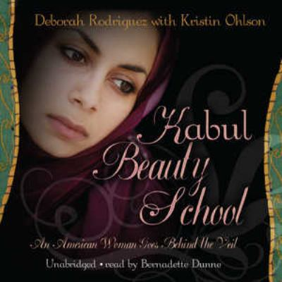 Kabul Beauty School: An American Woman Goes Behind the Veil 9780786170241