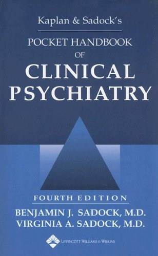 Kaplan & Sadock's Pocket Handbook of Clinical Psychiatry 9780781762168