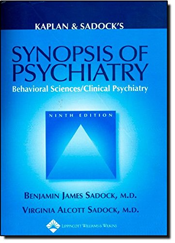 Synopsis of Psychiatry : Behavioral Sciences/Clinical Psychiatry - 9th Edition