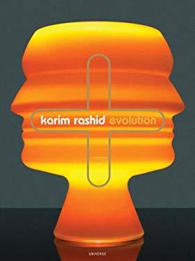 Karim Rashid: Evolution 9780789311979