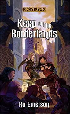 Keep on the Borderlands 9780786918812