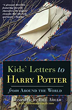 Kids' Letters to Harry Potter: From Around the World 9780786710584