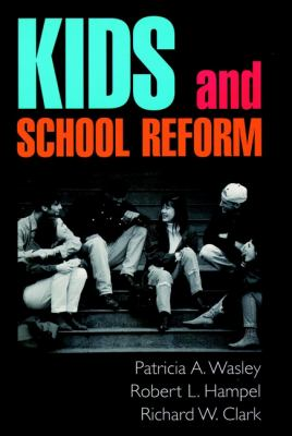 Kids and School Reform 9780787910655