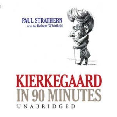 Kierkegaard in 90 Minutes 9780786190430