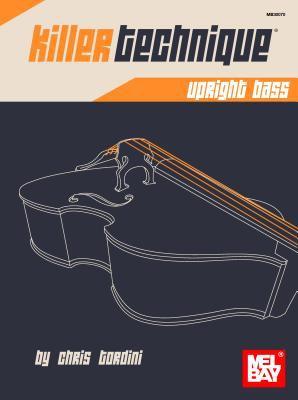 Killer Technique: Upright Bass