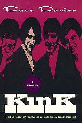 Kink: An Autobiography 9780786882694