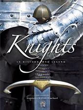Knights: In History and Legend