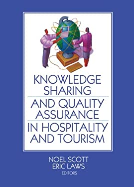 Knowledge Sharing and Quality Assurance in Hospitality and Tourism 9780789034120