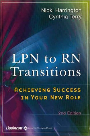 LPN to RN Transitions: Achieving Success in Your New Role 9780781736930