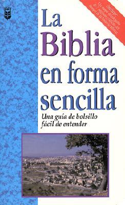 La Biblia en Forma Sencilla 9780789904843