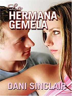 La Hermana Gemela 9780786279517