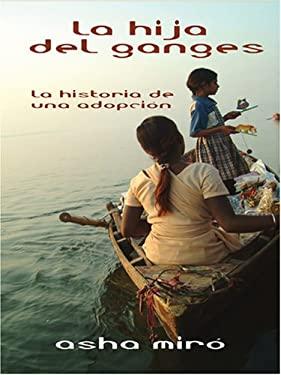 La Hija del Ganges 9780786290031