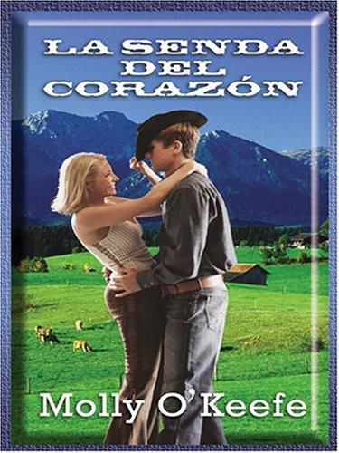 La Senda del Corazon 9780786266876