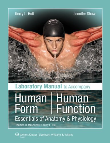 Human Form, Human Function: Essentials of Anatomy & Physiology: Laboratory Manual 9780781780223