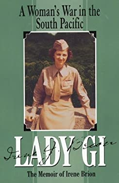 Lady G. I.: A Woman's War in the Southpacific 9780783884097