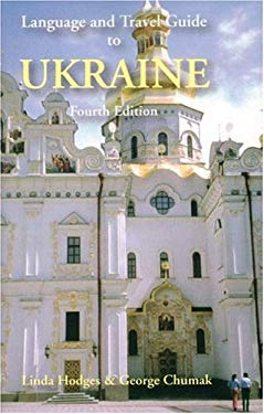 Language and Travel Guide to Ukraine 9780781810630