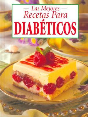 Las Mejores Recetas Para Diabeticos 9780785385189