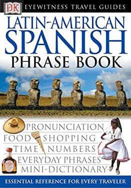 Latin-American Spanish Phrase Book 9780789494917