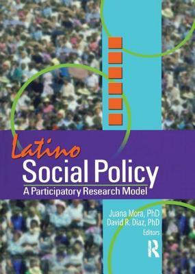 Latino Social Policy 9780789017604