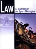 Law for Recreation and Sport Managers - 3rd Edition