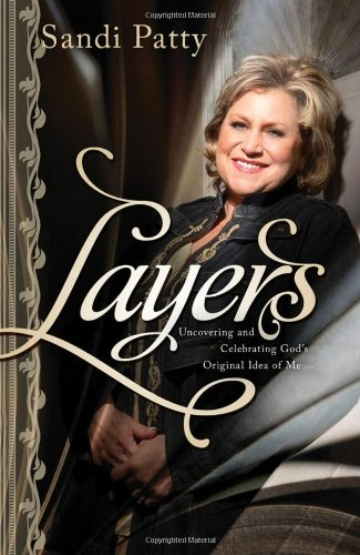 Layers: Uncovering and Celebrating God's Original Idea of Me 9780785228295