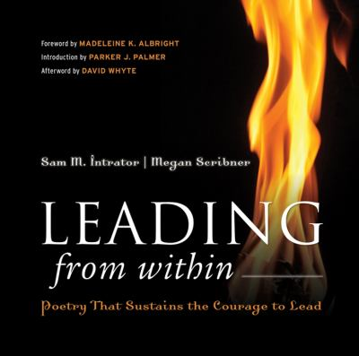 Leading from Within: Poetry That Sustains the Courage to Lead 9780787988692