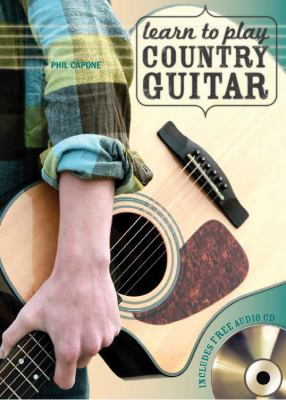 Learn to Play Country Guitar [With CD (Audio)] 9780785829010