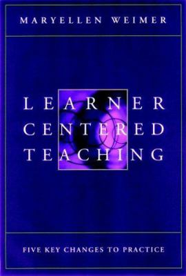 Learner-Centered Teaching 9780787956462