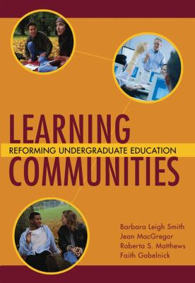 Learning Communities: Reforming Undergraduate Education 9780787910365