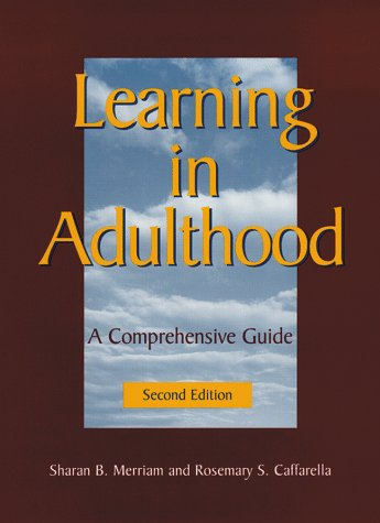 Learning in Adulthood: A Comprehensive Guide 9780787910433