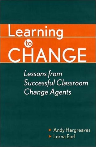Learning to Change: Teaching Beyond Subjects and Standards 9780787950279
