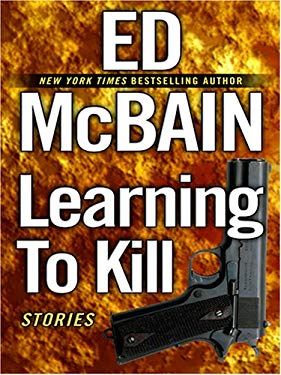 Learning to Kill: Stories 9780786289721