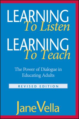 Learning to Listen, Learning to Teach: The Power of Dialogue in Educating Adults 9780787959678