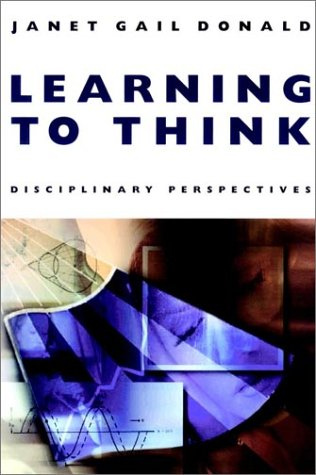 Learning to Think: Disciplinary Perspectives 9780787910327