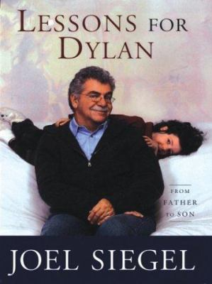 Lessons for Dylan: From Father to Son 9780786258161