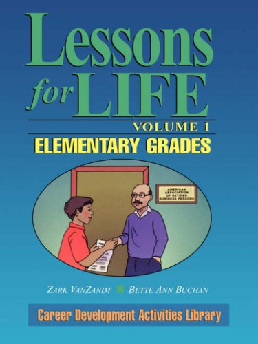 Lessons for Life: Elementary Grades 9780787967017