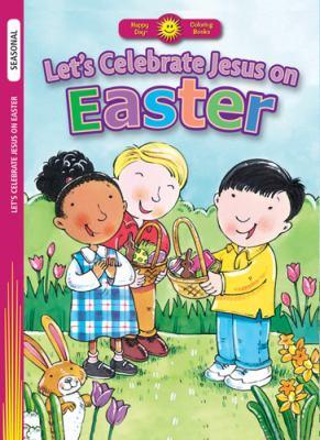 Let's Celebrate Jesus on Easter 9780784720332