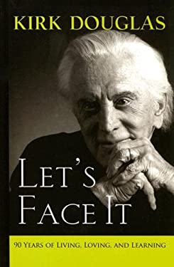 Let's Face It: 90 Years of Living, Loving, and Learning 9780786298143