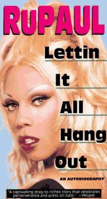 Lettin It All Hang Out: An Autobiography 9780786881659