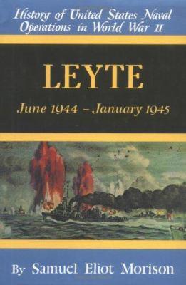 Leyte: June 1944-January 1945 9780785813132