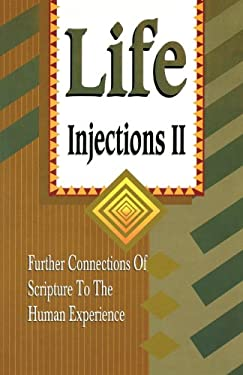 Life Injections II: Further Connections of Scripture to the Human Experience 9780788018756