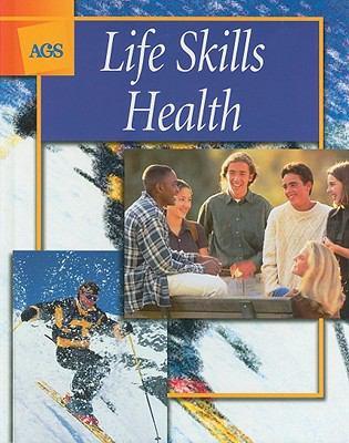 Life Skills Health 9780785418597
