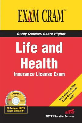 Life and Health Insurance License Exam Cram 9780789732606